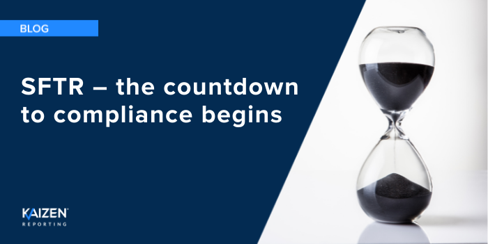 SFTR – the countdown to compliance begins