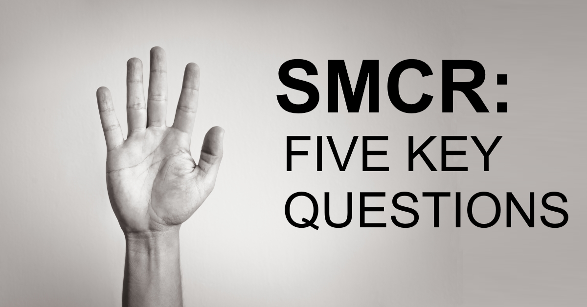 SMCR: Five questions on regulatory reporting