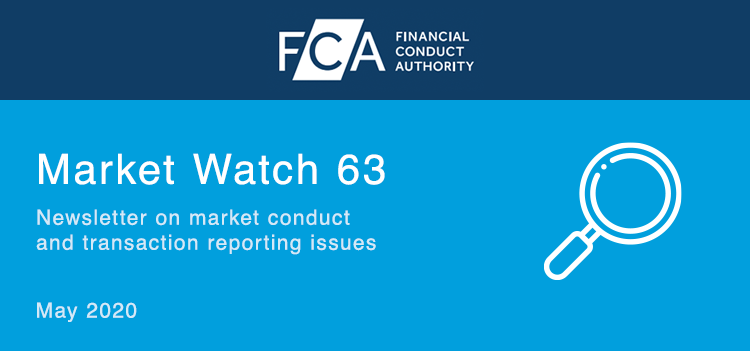 FCA publishes Market Watch 63