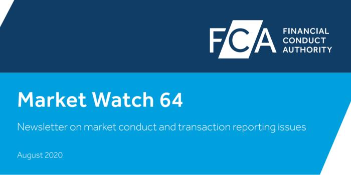 FCA Release Market Watch 64