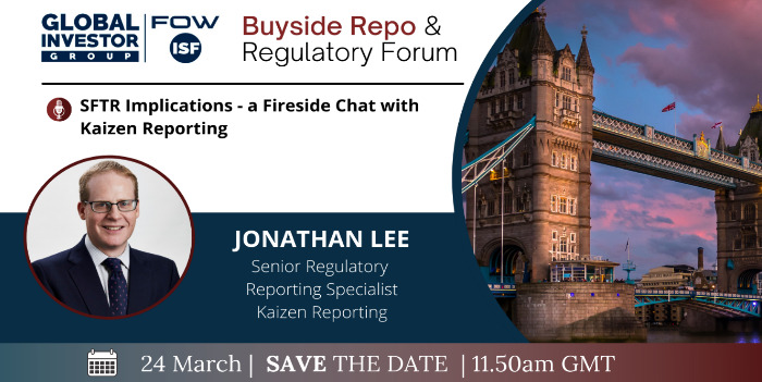 Kaizen at the FOW Buy-Side Repo and Regulatory Forum