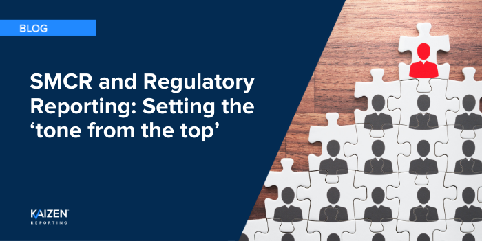 SMCR and Regulatory Reporting: Setting the 'tone from the top'