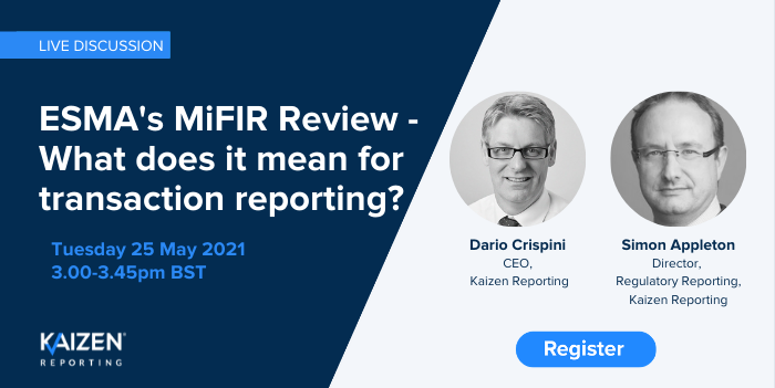 WATCH: ESMA's MiFIR Review – what does it mean for transaction reporting?