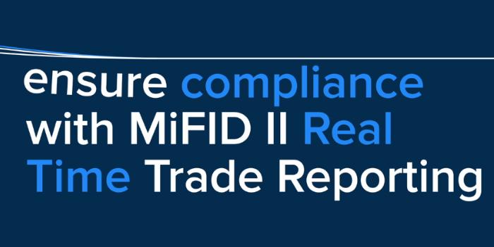 WATCH: Kaizen Reporting's MiFID II Post-Trade Reporting service
