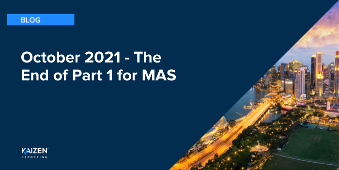 October 2021 - The End of Part 1 for MAS