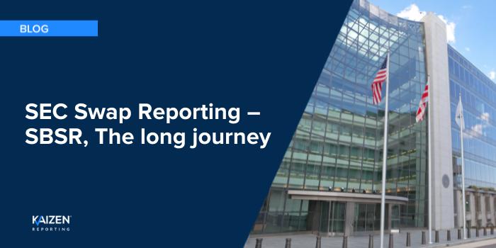 SEC Swap Reporting – SBSR, The long journey