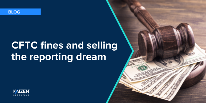 CFTC fines and selling the reporting dream