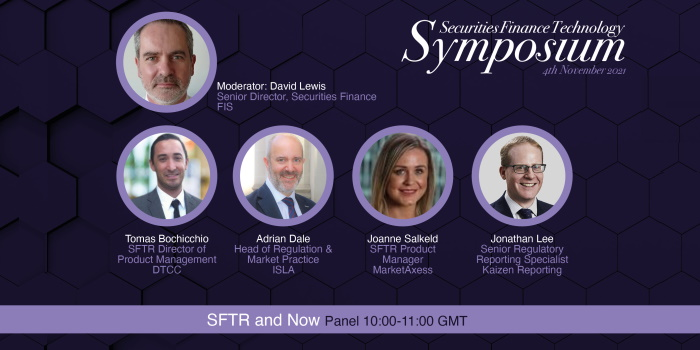 Join us for 'SFTR and Now' at the Securities Finance Technology Symposium
